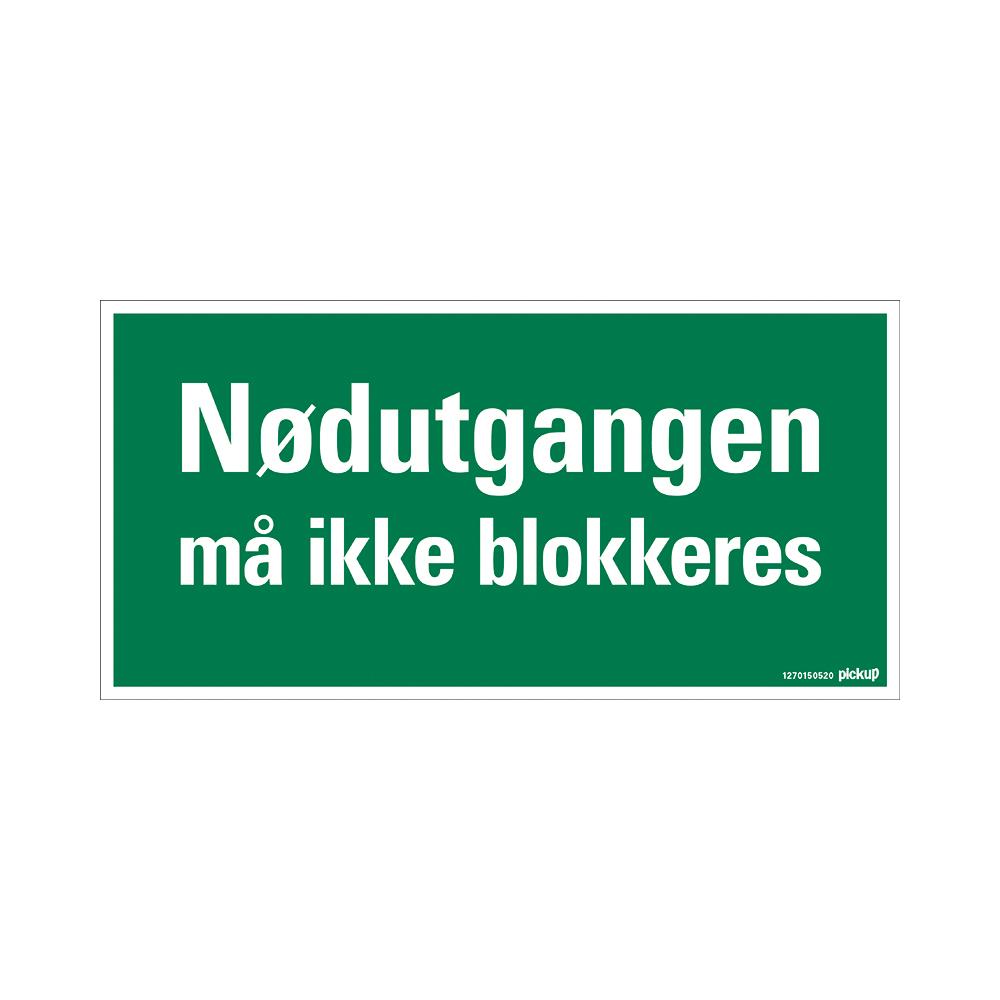Pickup - NØDUTGANGEN MÅ IKKE BLOKKERES - conform NEN-EN-ISO 7010 bord 30x15 cm