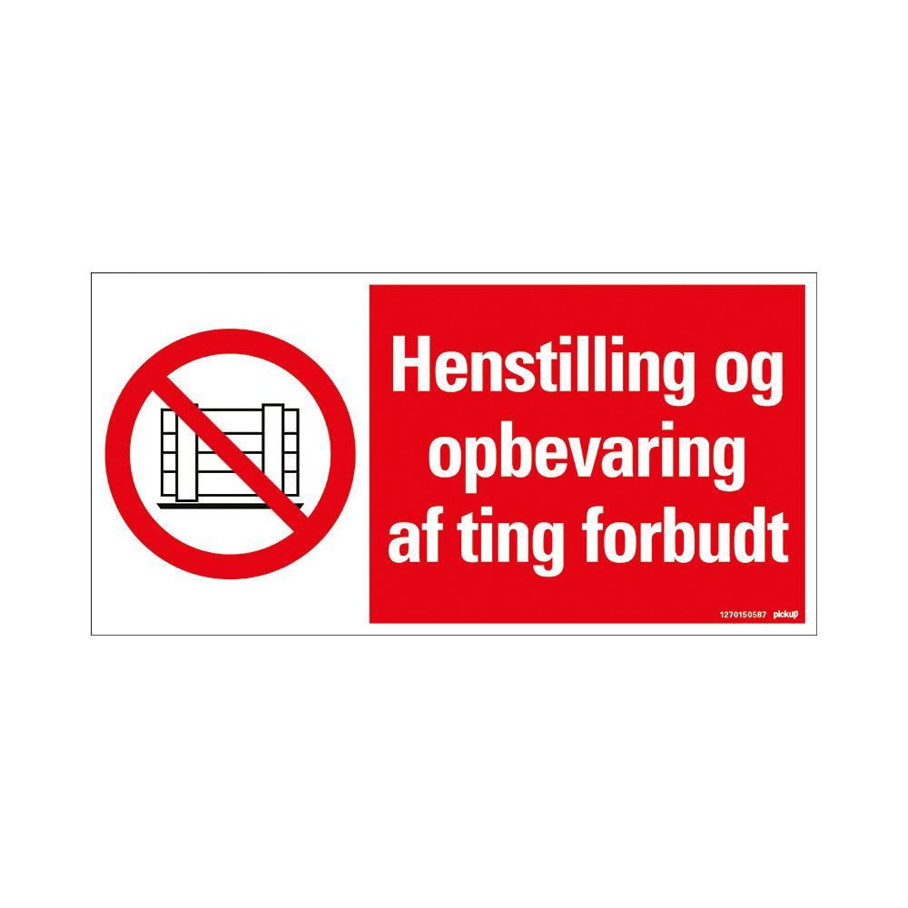 Bord 300x150 mm - HENSTILLING OG OPBEVARING AF TING FORBUDT - conform ISO 7010