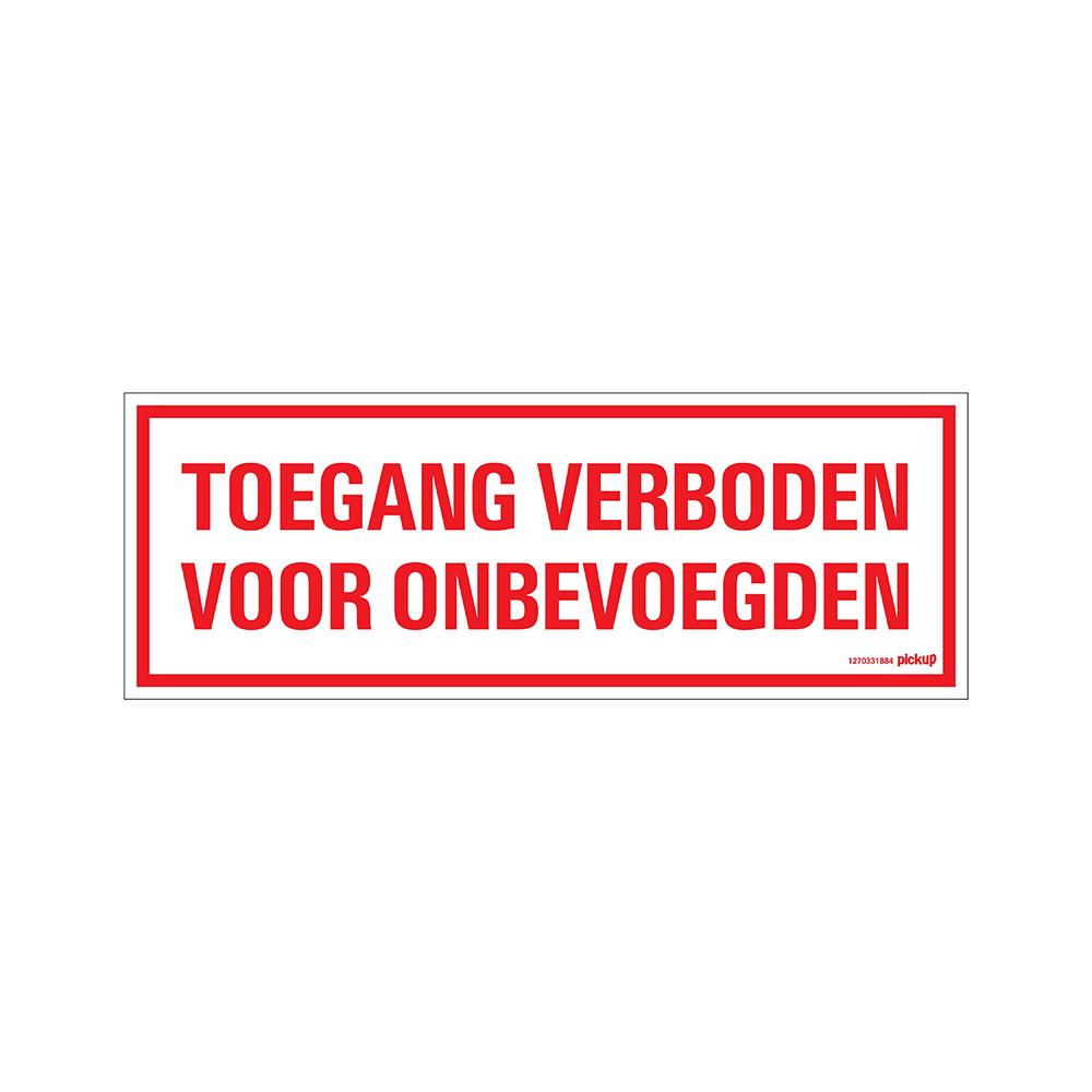 Bord 33x12cm - Toegang Verboden voor onbev.