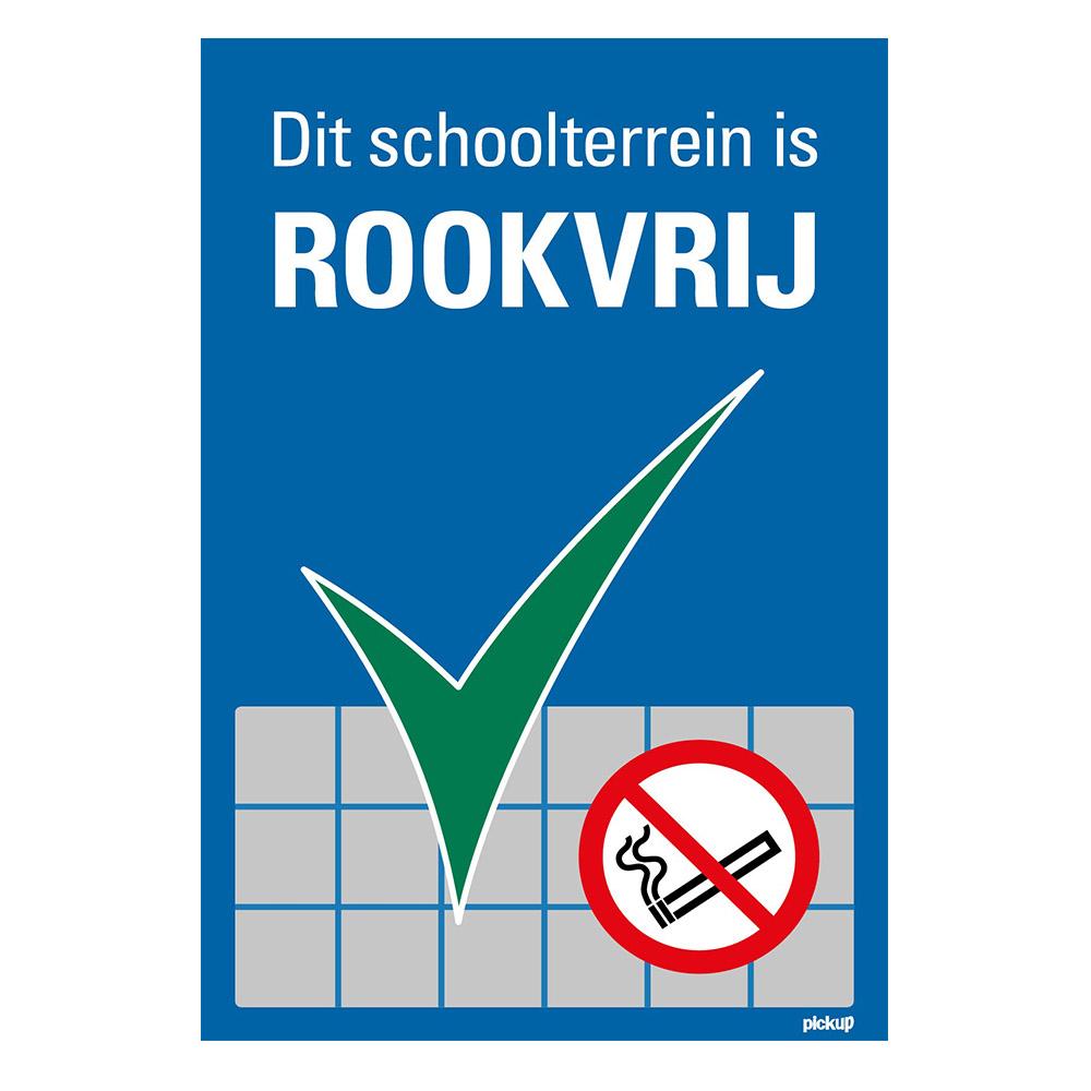Pickup Bord Dit schoolterrein schoolplein is rookvrij. Verboden te roken