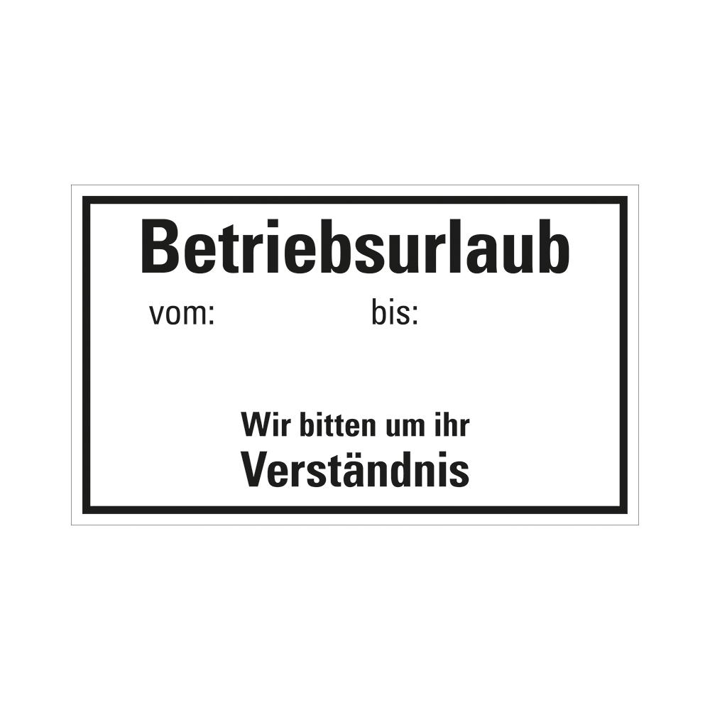 Kunststoff Schild 25 x 15 cm BETRIEBSURLAUB
