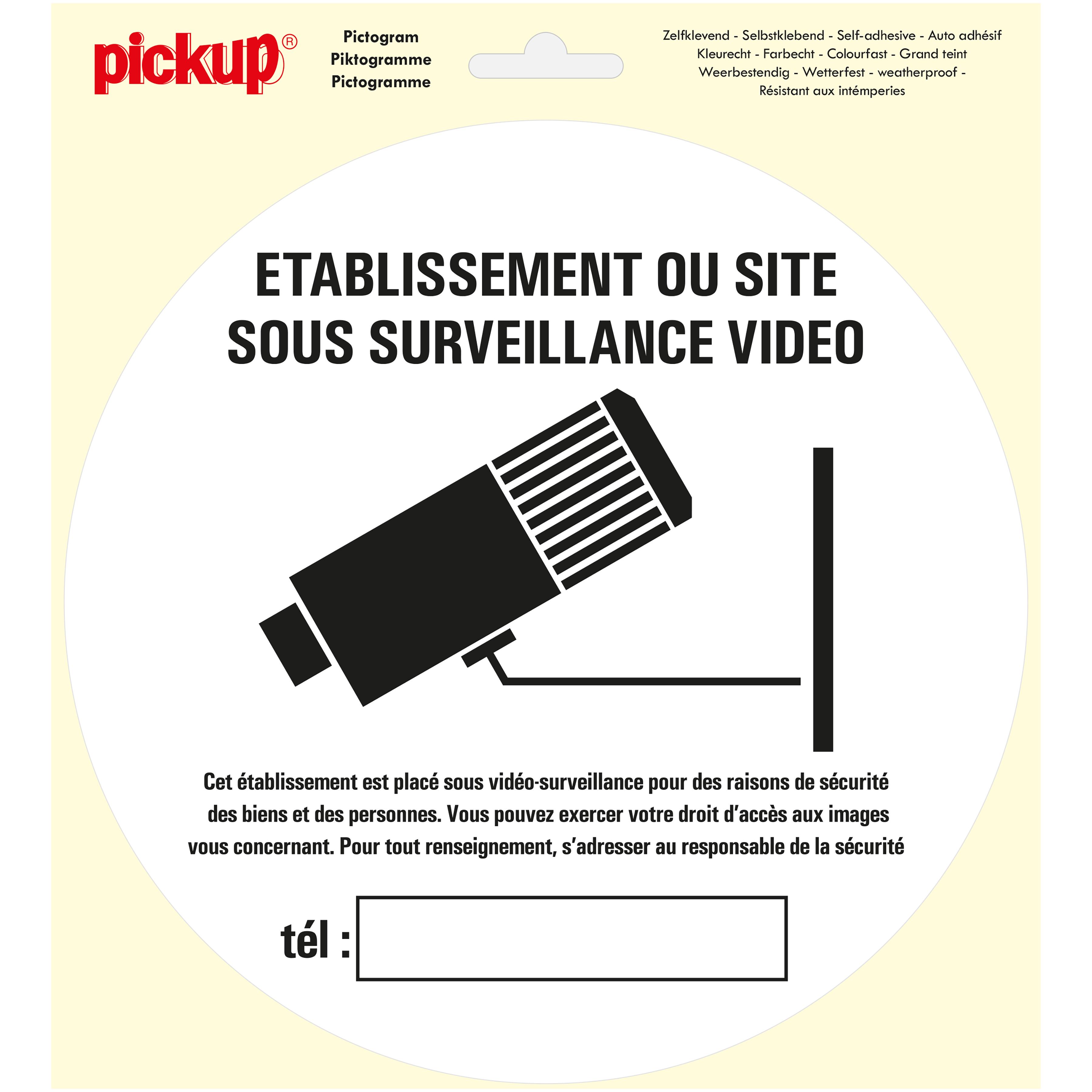 Pictogram rond 20cm - sous surveillance